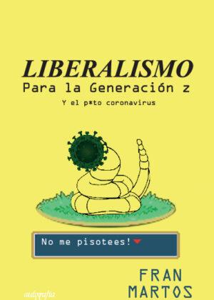 Liberalismo para la Generación Z