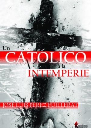 Un católico a la intemperie