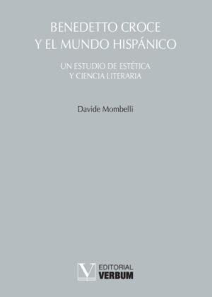 Benedetto Croce y el mundo hispánico