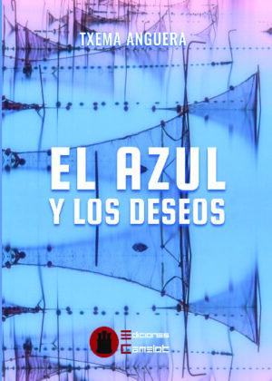 EL AZUL Y LOS DESEOS