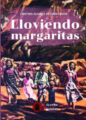 LLOVIENDO MARGARITAS