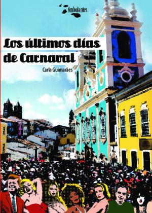 Los últimos días de Carnaval