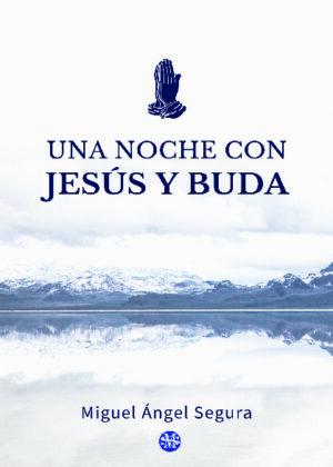 Una noche con Jesús y Buda
