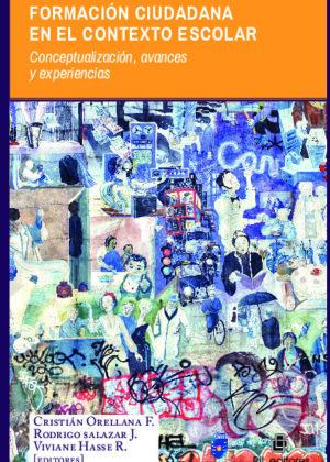 Formación ciudadana en el contexto escolar: conceptualización, avances y experiencias