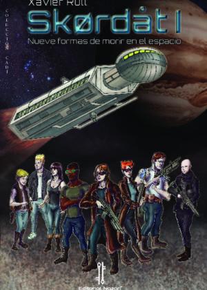 Skordat I: Nueva formas de morir en el espacio