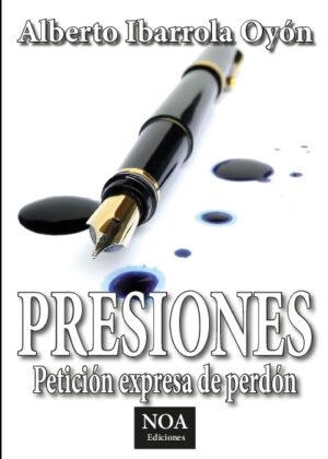 Presiones (Petición expresa de perdón)