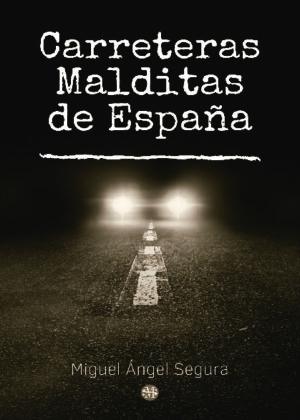 Carreteras malditas de España