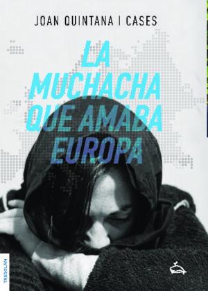 La muchacha que amaba Europa