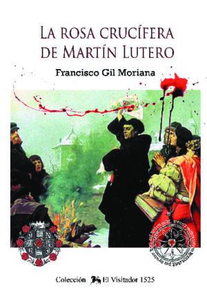 La Rosa Crucífera De Martín Lutero