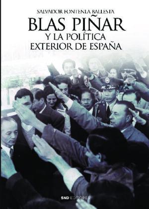 BLAS PIÑAR Y LA POLÍTICA EXTERIOR