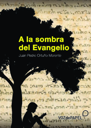 A la sombra del Evangelio