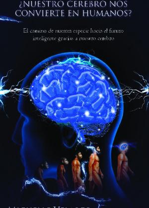 ¿Nuestro cerebro nos convierte en humanos?