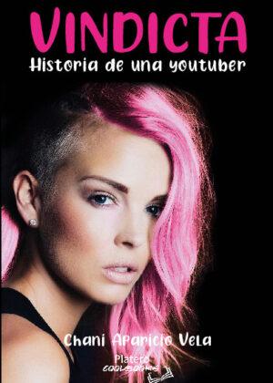 VINDICTA. HISTORIA DE UNA YOUTUBER