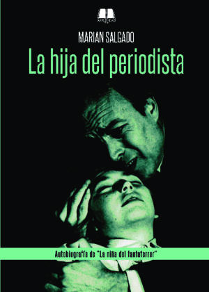 LA HIJA DEL PERIODISTA (reedición)