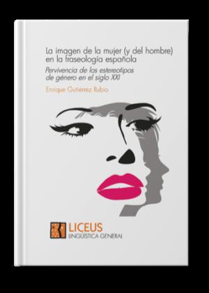 La imagen de la mujer (y del hombre)en la fraseología española