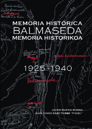 Memoria Histórica Balmaseda Memoria Historikoa. 1925-1940