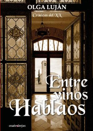 Entre vinos hablaos