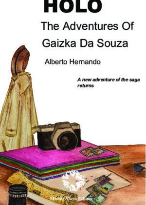 Holo. The adventures of Gaizko Da Souza