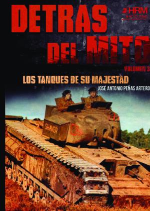 Detrás del mito: los tanques de Su Majestad