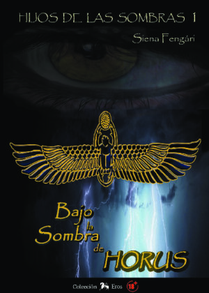 Bajo la sombra de Horus I