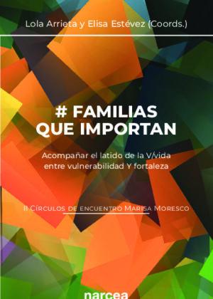 # Familias que importan (II Círculos de encuentro Marisa Moresco)