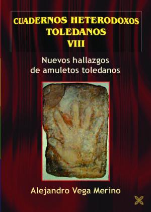NUEVOS HALLAZGOS DE AMULETOS TOLEDANOS