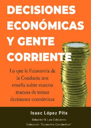 Decisiones económicas y gente corriente