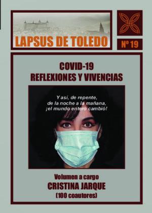 COVID-19. REFLEXIONES Y VIVENCIAS