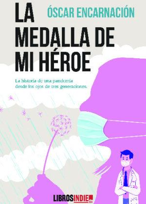 La medalla de mi héroe