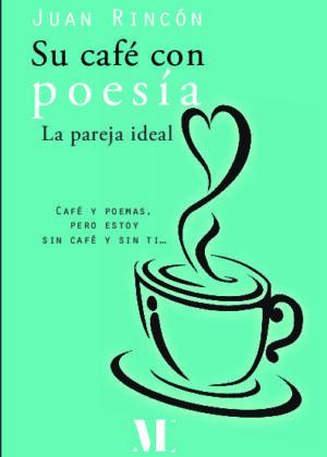 Su café con poesía La pareja ideal