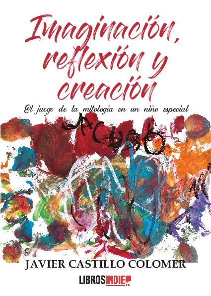 Imaginación, creación y reflexión