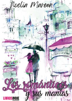 Los románticos y sus manías