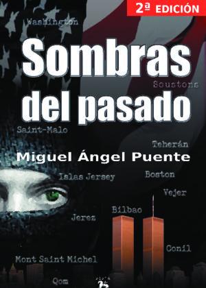 SOMBRAS DEL PASADO - 2a. edición