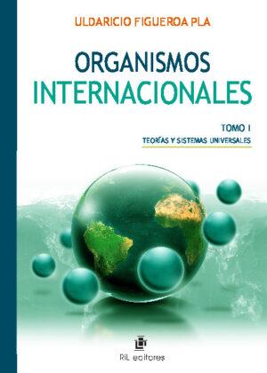 Organismos internacionales (Tomo 1)