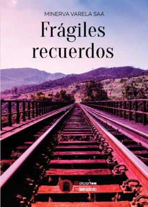 Frágiles recuerdos