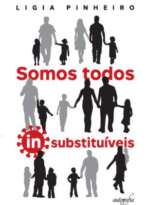Somos todos insubstituíveis