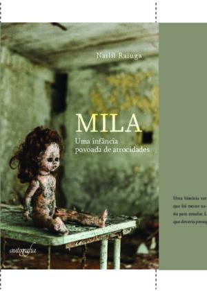 Mila: uma infância povoada de atrocidades