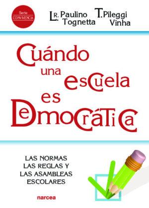 Cuándo una escuela es democrática