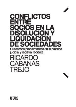 Conflictos entre socios en la disolución y liquidación de sociedades