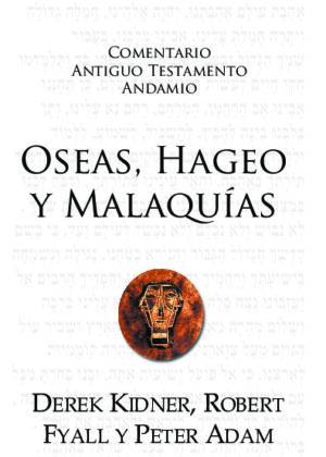 Oseas, Hageo y Malaquías