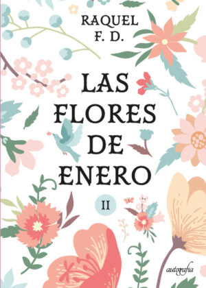 LAS FLORES DE ENERO, 2