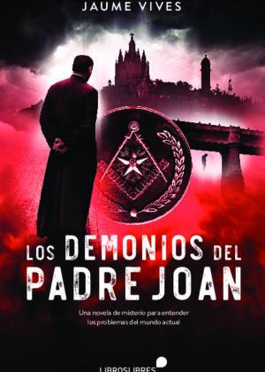Los demonios del Padre Joan